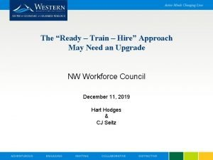 The Ready Train Hire Approach May Need an