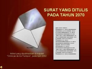 SURAT YANG DITULIS PADA TAHUN 2070 Artikel yang
