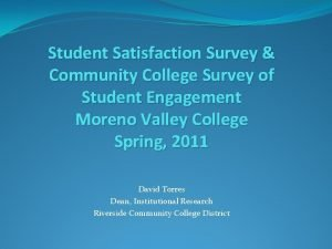 Student Satisfaction Survey Community College Survey of Student