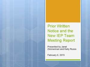 Prior Written Notice and the New IEP Team