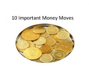 10 Important Money Moves Control your money What