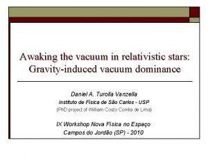 Awaking the vacuum in relativistic stars Gravityinduced vacuum