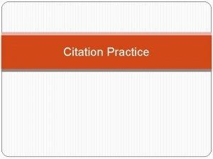 Citation Practice Citations Citation for a Book Format