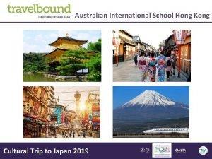 Australian International School Hong Kong Cultural Trip to