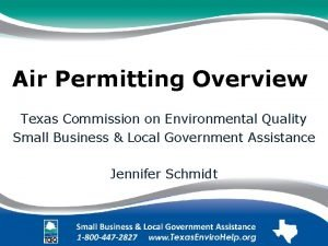 Air Permitting Overview Texas Commission on Environmental Quality