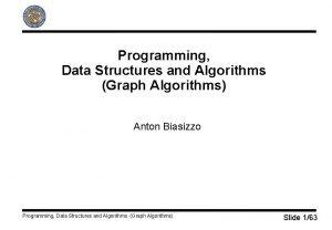 Programming Data Structures and Algorithms Graph Algorithms Anton