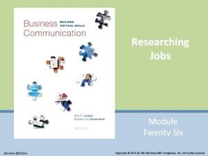 Researching Jobs Module Twenty Six Mc GrawHillIrwin Copyright