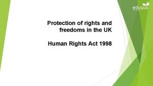Protection of rights and freedoms in the UK