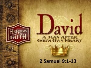 2 Samuel 9 1 13 2 Samuel 9