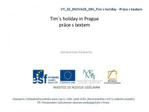 VY32INOVACE094Tims holiday Prce s textem Tims holiday in