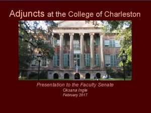 Adjuncts at the College of Charleston Presentation to