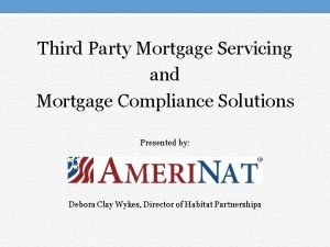 Third Party Mortgage Servicing and Mortgage Compliance Solutions