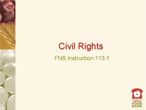 Civil Rights FNS Instruction 113 1 Civil Rights