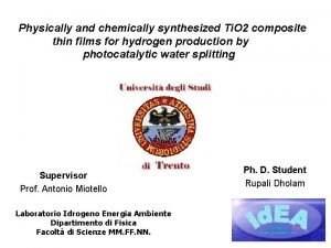 Physically and chemically synthesized Ti O 2 composite
