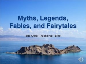 Myths Legends Fables and Fairytales and Other Traditional
