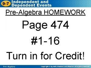 Independent and 9 7 Dependent Events PreAlgebra HOMEWORK