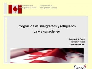 Citizenship and Immigration Canada Citoyennet et Immigration Canada