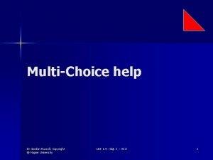 MultiChoice help Dr Gordon Russell Copyright Napier University