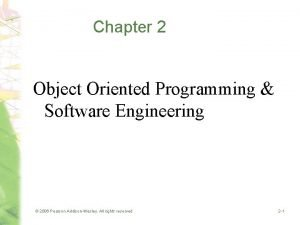 Chapter 2 Object Oriented Programming Software Engineering 2006
