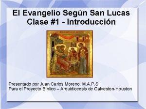 El Evangelio Segn San Lucas Clase 1 Introduccin
