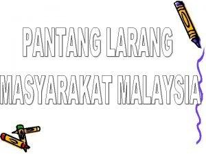 Pantang larang orang Melayu tradisional Kepercayaan masyarakat Melayu