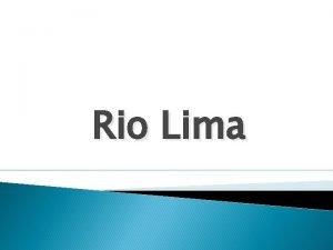 Rio Lima Rio Lima O Lima um rio