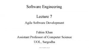 Software Engineering Lecture 7 Agile Software Development Lecture