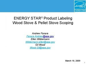 ENERGY STAR Product Labeling Wood Stove Pellet Stove
