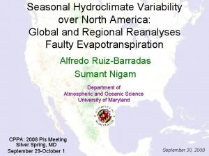 Seasonal Hydroclimate Variability over North America Global and