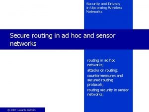 Security and Privacy in Upcoming Wireless Networks Secure