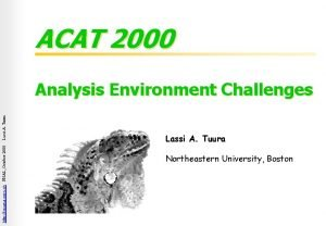 ACAT 2000 http iguana cern ch FNAL October