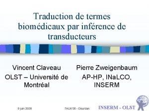 Traduction de termes biomdicaux par infrence de transducteurs