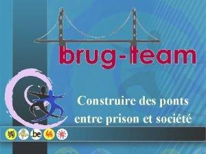 Construire des ponts entre prison et socit Au