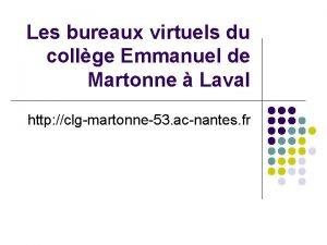 Les bureaux virtuels du collge Emmanuel de Martonne