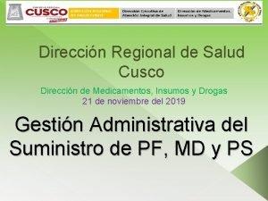 Direccin Regional de Salud Cusco Direccin de Medicamentos