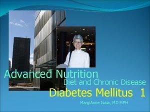 Advanced Nutrition Diet and Chronic Disease Diabetes Mellitus