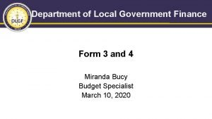 Department of Local Government Finance Form 3 and