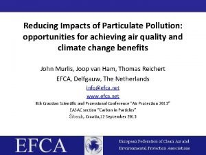 Reducing Impacts of Particulate Pollution opportunities for achieving