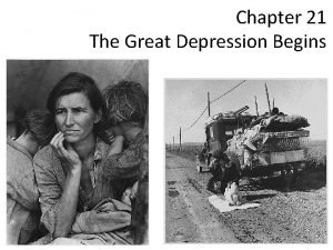 Chapter 21 The Great Depression Begins The Great