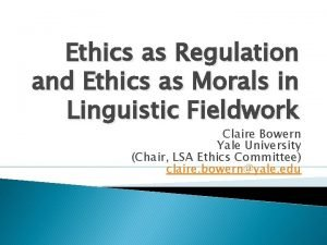 Ethics as Regulation and Ethics as Morals in