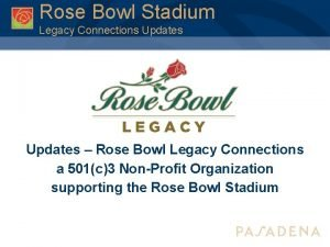 Rose Bowl Stadium Legacy Connections Updates Rose Bowl
