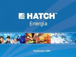 Energa Septiembre 2009 Nuestro Manifiest Somos una organizacin