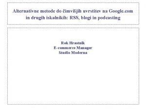 Alternativne metode do imvijih uvrstitev na Google com