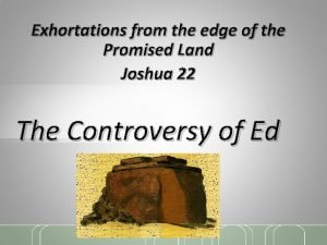 Exhortations from the edge of the Promised Land