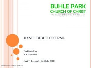 BASIC BIBLE COURSE Facilitated by S B Mdlalose