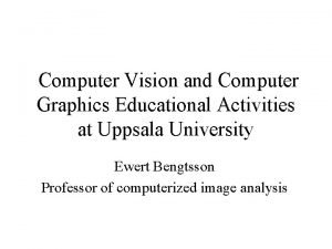Computer Vision and Computer Graphics Educational Activities at