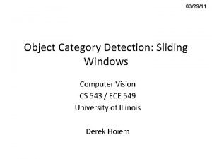 032911 Object Category Detection Sliding Windows Computer Vision