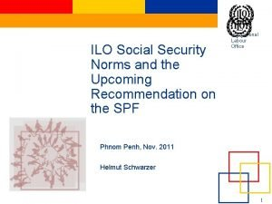 ILO Social Security Norms and the Upcoming Recommendation