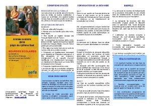 CONDITIONS DACCS RESSOURCES DE LA FAMILLE Les ressources