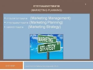 MARKETING PLANNING Marketing Management Marketing Planning Marketing Strategy